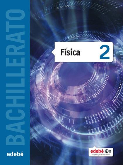Física 2 Bachillerato Edebé Soluciones 2020 / 2021