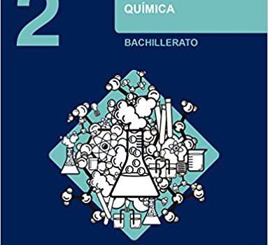 Química 2 Bachillerato Oxford Soluciones 2020 / 2021