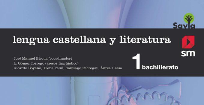 Lengua y Literatura 1 Bachillerato SM SAVIA Soluciones 2020 / 2021