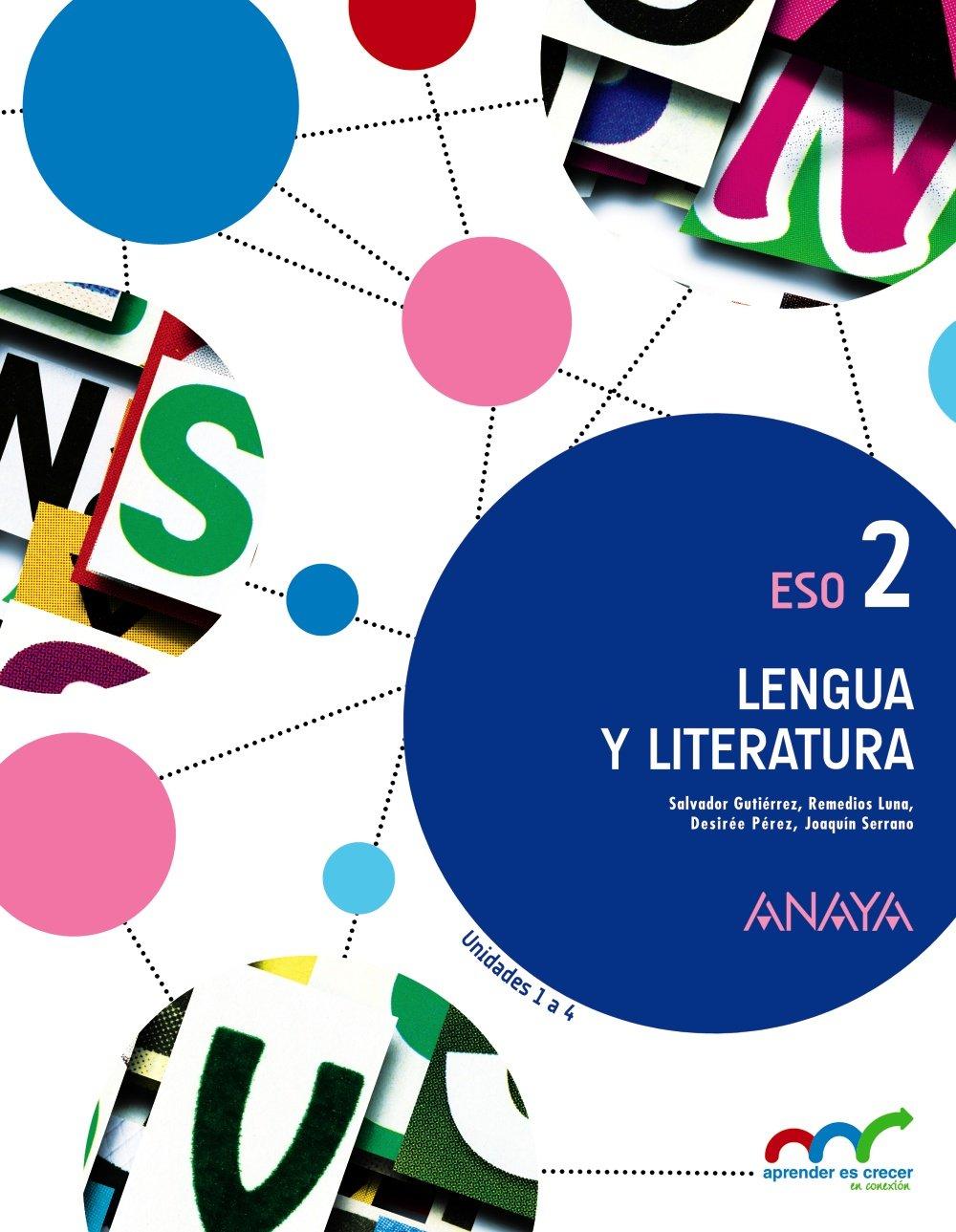 Lengua y Literatura 2 ESO Anaya Soluciones 2020 / 2021