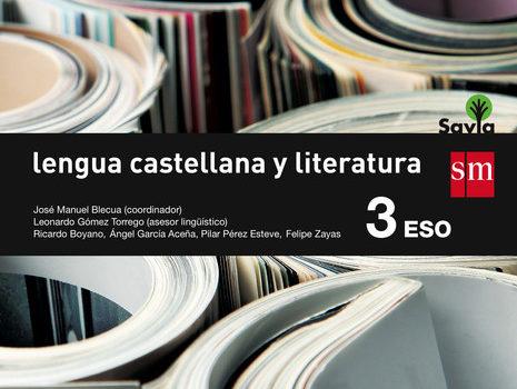 Lengua y Literatura 3 ESO SM SAVIA Soluciones 2020 / 2021