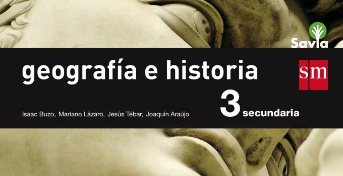 Geografía e Historia 3 ESO SM SAVIA Soluciones 2020 / 2021