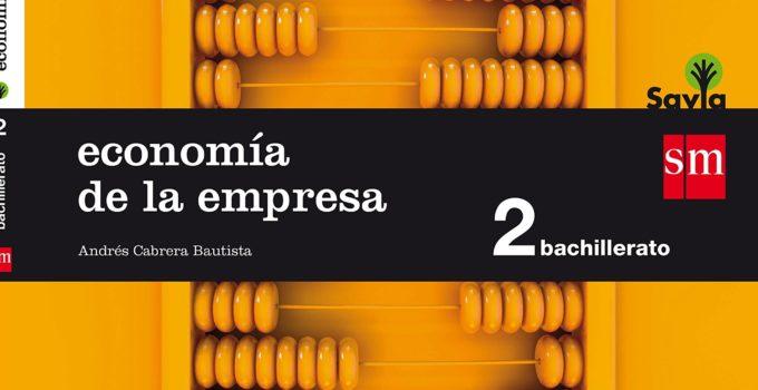 Economía de la Empresa 2 Bachillerato SM SAVIA Soluciones 2020 / 2021
