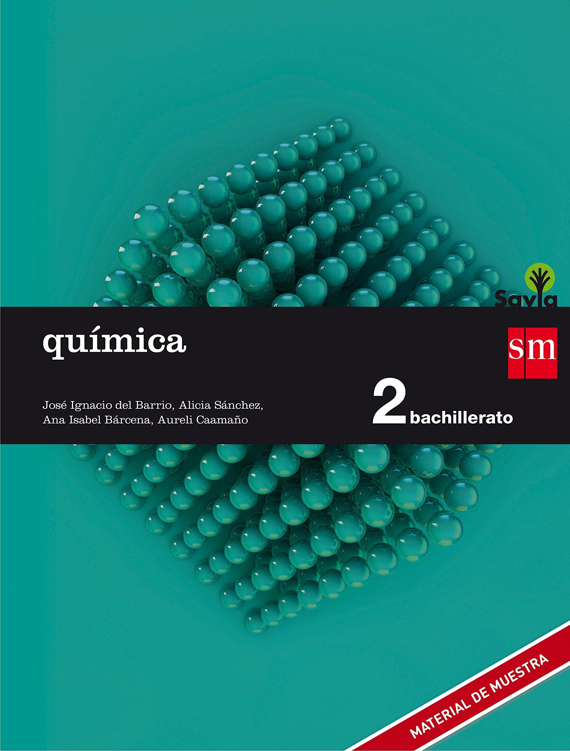 Química 2 Bachillerato SM SAVIA Soluciones 2020 / 2021