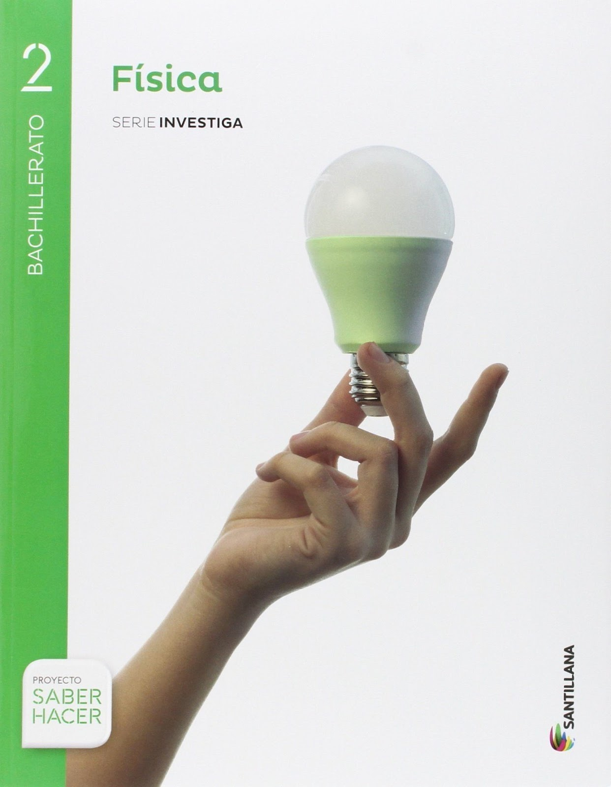 Física 2 Bachillerato Santillana Soluciones 2020 / 2021