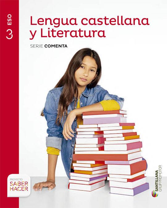 Lengua y Literatura 3 ESO Santillana Soluciones 2020 / 2021