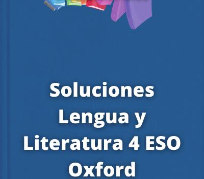 Soluciones Lengua y Literatura 4 ESO Oxford