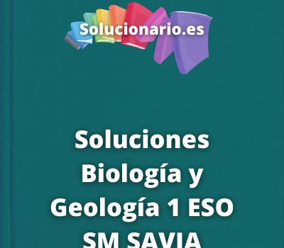 Soluciones Biología y Geología 1 ESO SM SAVIA