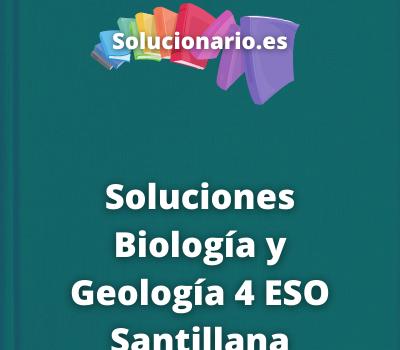Soluciones Biología y Geología 4 ESO Santillana