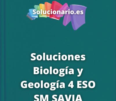 Soluciones Biología y Geología 4 ESO SM SAVIA