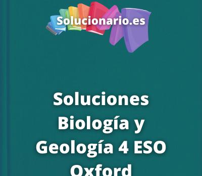 Soluciones Biología y Geología 4 ESO Oxford