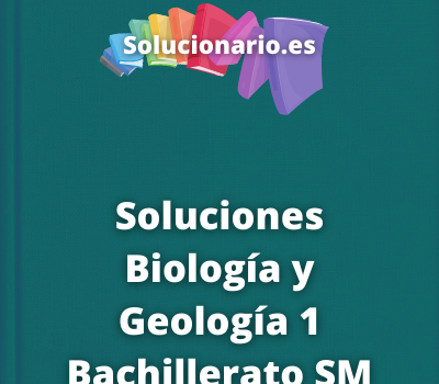 Soluciones Biología y Geología 1 Bachillerato SM SAVIA