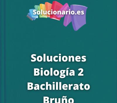 Soluciones Biología 2 Bachillerato Bruño