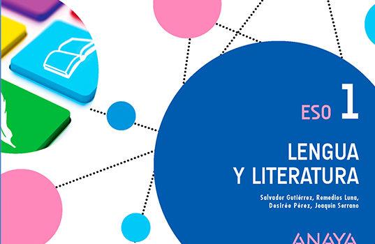 Lengua y Literatura 1 ESO Anaya Soluciones 2020 / 2021