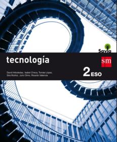 Tecnología 2 ESO SM SAVIA Soluciones 2020 / 2021