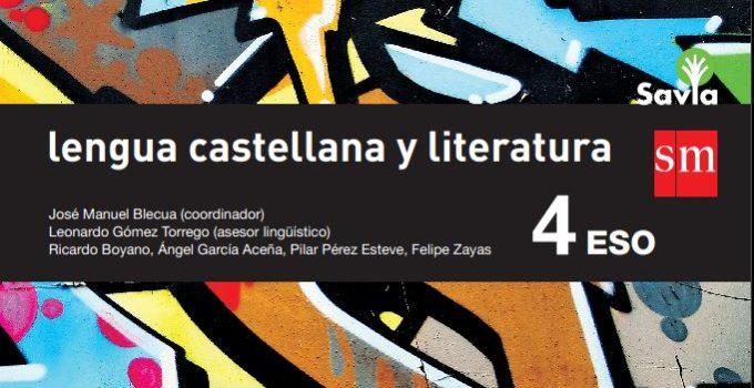 Lengua y Literatura 4 ESO SM SAVIA Soluciones 2020 / 2021