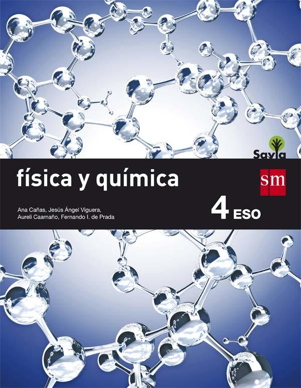 Física y Química 4 ESO SM SAVIA Soluciones 2020 / 2021