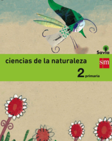 Ciencias Naturales 2 Primaria SM SAVIA Soluciones 2020 / 2021