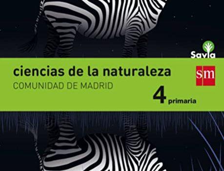 Ciencias Naturales 4 Primaria SM SAVIA Soluciones 2020 / 2021