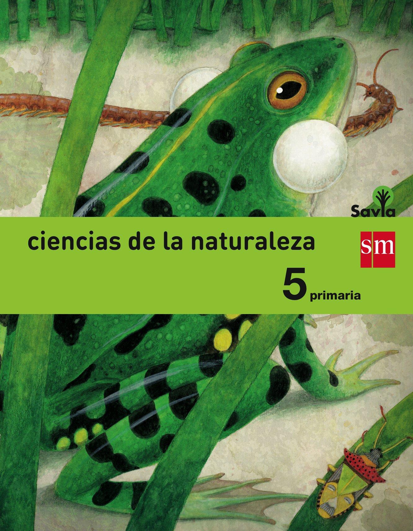 Ciencias Naturales 5 Primaria SM SAVIA Soluciones 2020 / 2021