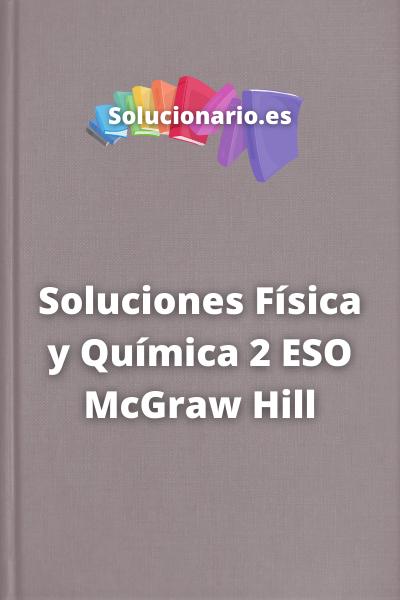 Soluciones Física y Química 2 ESO McGraw Hill