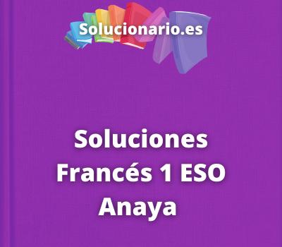 Soluciones Francés 1 ESO Anaya