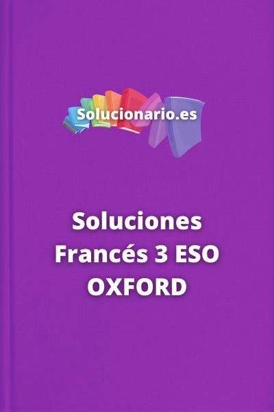 Soluciones Francés 3 ESO OXFORD