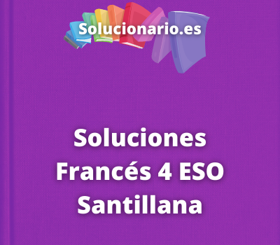 Soluciones Francés 4 ESO Santillana