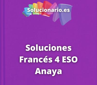 Soluciones Francés 4 ESO Anaya