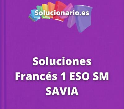Soluciones Francés 1 ESO SM SAVIA