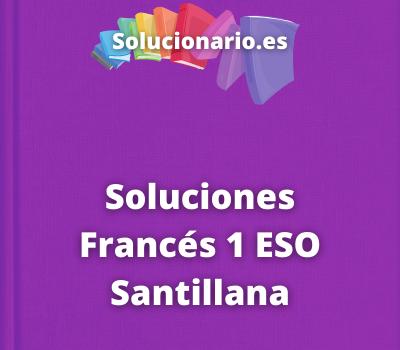 Soluciones Francés 1 ESO Santillana
