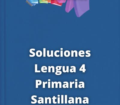 Soluciones Lengua 4 Primaria Santillana