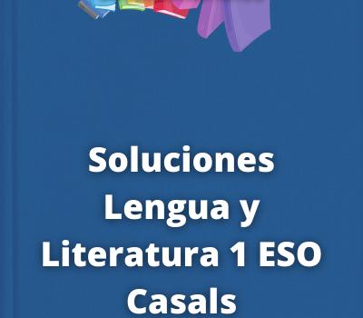 Soluciones Lengua y Literatura 1 ESO Casals