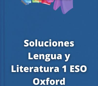 Soluciones Lengua y Literatura 1 ESO Oxford