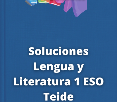 Soluciones Lengua y Literatura 1 ESO Teide