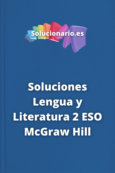 Soluciones Lengua y Literatura 2 ESO McGraw Hill