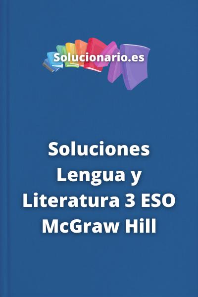 Soluciones Lengua y Literatura 3 ESO McGraw Hill