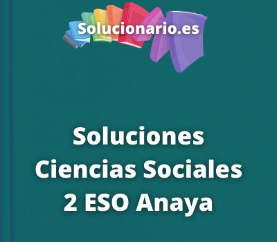 Soluciones Ciencias Sociales 2 ESO Anaya