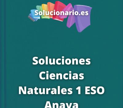 Soluciones Ciencias Naturales 1 ESO Anaya