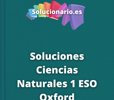 Soluciones Ciencias Naturales 1 ESO Oxford