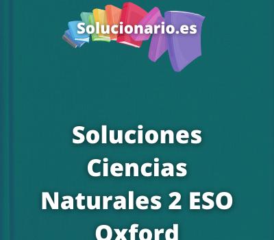 Soluciones Ciencias Naturales 2 ESO Oxford
