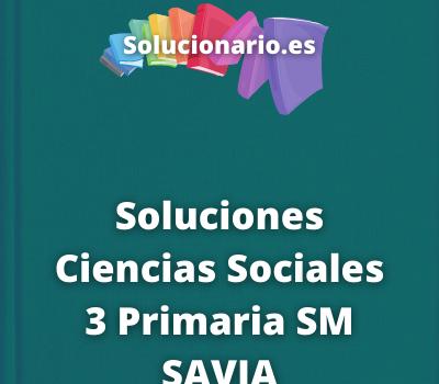 Soluciones Ciencias Sociales 3 Primaria SM SAVIA