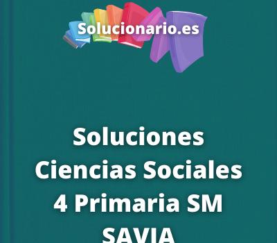 Soluciones Ciencias Sociales 4 Primaria SM SAVIA