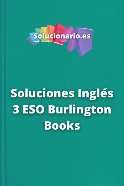 Soluciones Inglés 3 ESO Burlington Books