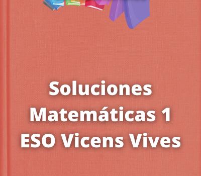 Soluciones Matemáticas 1 ESO Vicens Vives