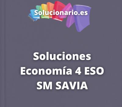 Soluciones Economía 4 ESO SM SAVIA