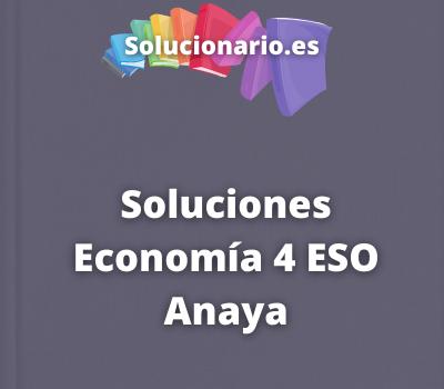 Soluciones Economía 4 ESO Anaya