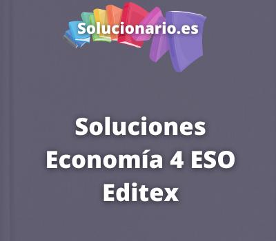 Soluciones Economía 4 ESO Editex