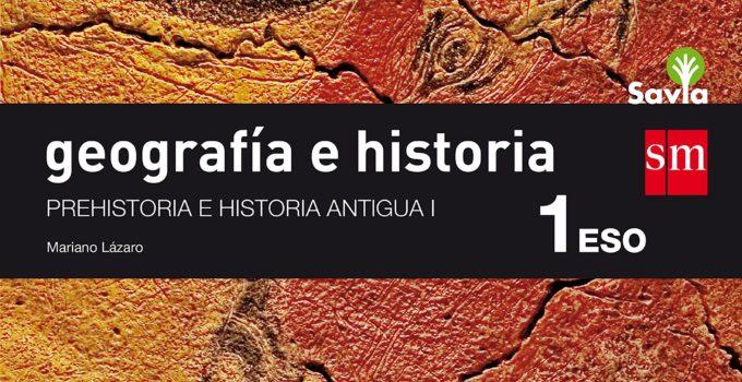 Geografía e Historia 1 ESO SM SAVIA Soluciones 2020 / 2021