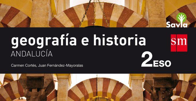 Geografía e Historia 2 ESO SM SAVIA Soluciones 2020 / 2021